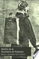 Boletín de la Secretaría de Fomento