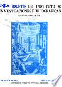 Boletín del Instituto de Investigaciones Bibliográficas