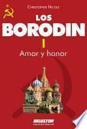 Borodin I. Amor y honor