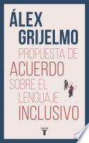 Borrador de acuerdo sobre el lenguaje inclusivo