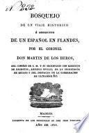 Bosquejo de un viaje histórico e instructivo de un español en Flandes