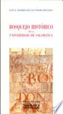 Bosquejo histórico de la Universidad de Salamanca
