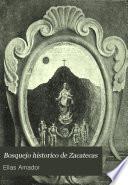 Bosquejo historico de Zacatecas