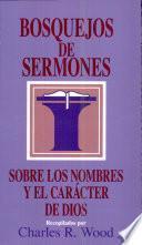 Bosquejos de sermones: Nombres y carácter de Dios