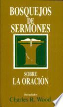 Bosquejos de sermones: Oración