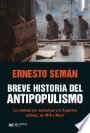 Breve historia del antipopulismo