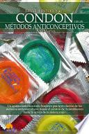 Breve historia del condón y de los métodos anticonceptivos