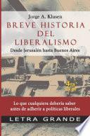 Breve historia del liberalismo. Desde Jerusalen hasta Buenos Aires