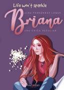 Briana. Una chica peculiar