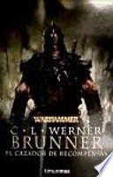 Brunner, el cazador de recompensas (Nuevo formato)