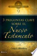 BTV # 09: Preguntas clave sobre el Nuevo Testamento