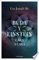Buda y Einstein: cara a cara
