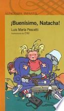 Buenisimo, Natacha!
