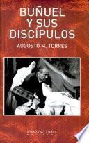 Buñuel y sus discípulos