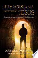 Buscando a Alá encontrando a Jesús