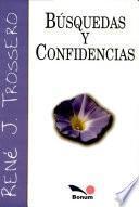 Busquedas y confidencias / Quests and secrets