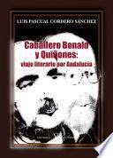 Caballero Bonald y Quiñones: