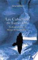 CABALLEROS DE ESMERALDA, LOS, T. III