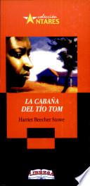 CABAÑA DEL TIO TOM, LA 2a. Ed.