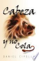 Cabeza y No Cola