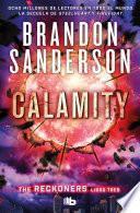 Calamity/(Spanish Edition)