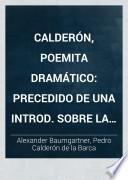 Calderón, poemita dramático