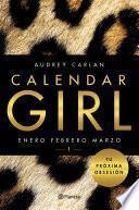 Calendar Girl 1 (Edición Cono Sur)
