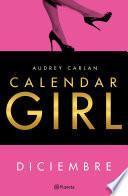 Calendar Girl Diciembre (Edición Colombiana)