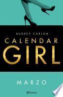 Calendar Girl Marzo (Edición Colombiana)