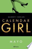 Calendar Girl. Mayo (Edición Cono Sur)