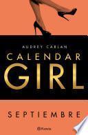 Calendar Girl. Septiembre (Edición Cono Sur)