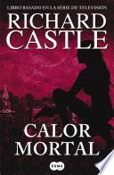 Calor mortal (Serie Castle 5)
