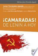 ¡Camaradas! de Lenin a hoy