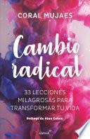 Cambio Radical/ Radical Change