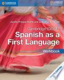 Cambridge IGCSE® Spanish as a First Language Workbook