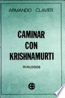 Caminar con Krishnamurti