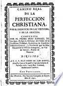 Camino real de la perfección cristiana