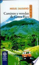 Caminos y veredas de Costa Rica