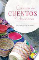 Canasta de cuentos Michoacanos