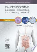 Cáncer digestivo: patogenia, diagnóstico, tratamiento y prevención