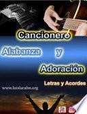 Cancionero Letras y Acordes de Alabanza y Adoración