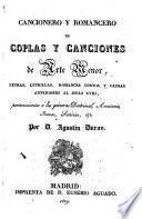 Cancionero y Romancero de coplas y canciones de Arte menor, letras, letrillas ... anteriores al siglo XVIII ... por Agustin Duran
