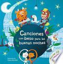 Canciones Con Beso Para Las Buenas Noches / Songs with Goodnight Kisses with CD