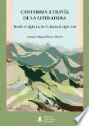 Cantabria a través de la literatura. Desde el siglo I a. de C. hasta el siglo XXI