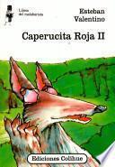 Caperucita Roja II