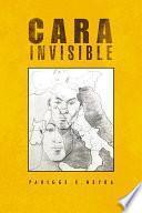 Cara Invisible