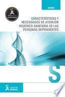 Características y necesidades de atención higiénico-sanitaria de personas dependientes