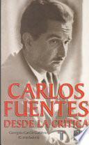 Carlos Fuentes, desde la crítica