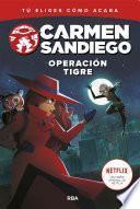 Carmen Sandiego#3. Operación tigre