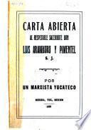 Carta abierta al respetable sacerdote don Luis Aramburu y Pimentel, S.J., por un marxista yucateco
